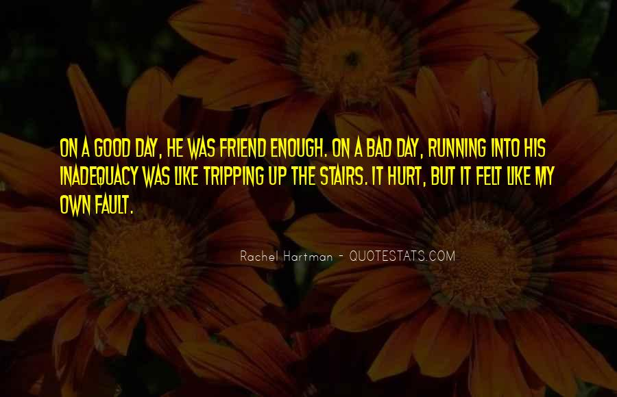 What Is A Bad Friend Quotes #62036