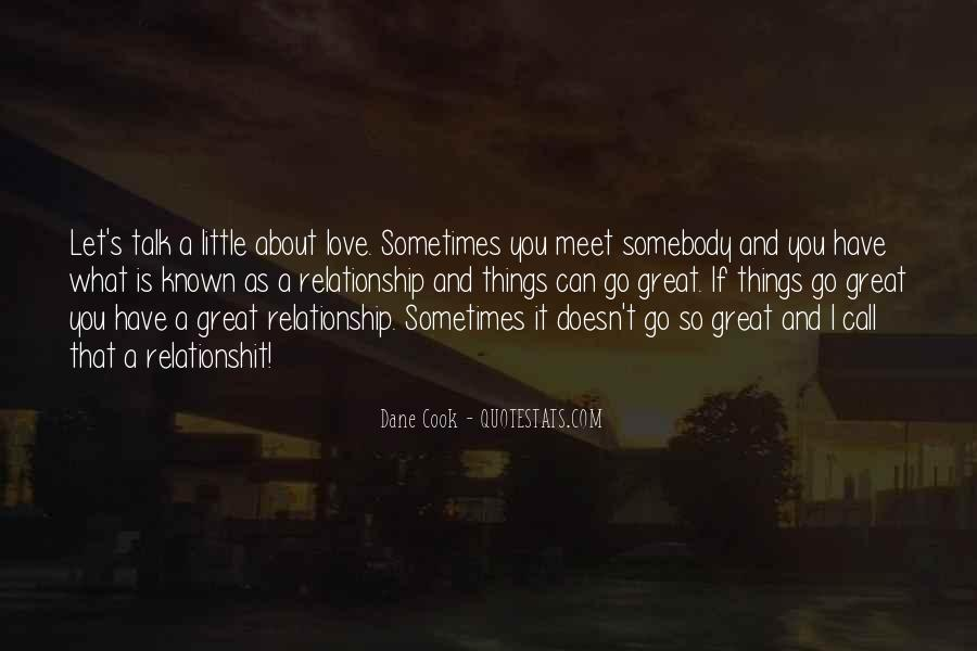 What Is A Great Relationship Quotes #183690