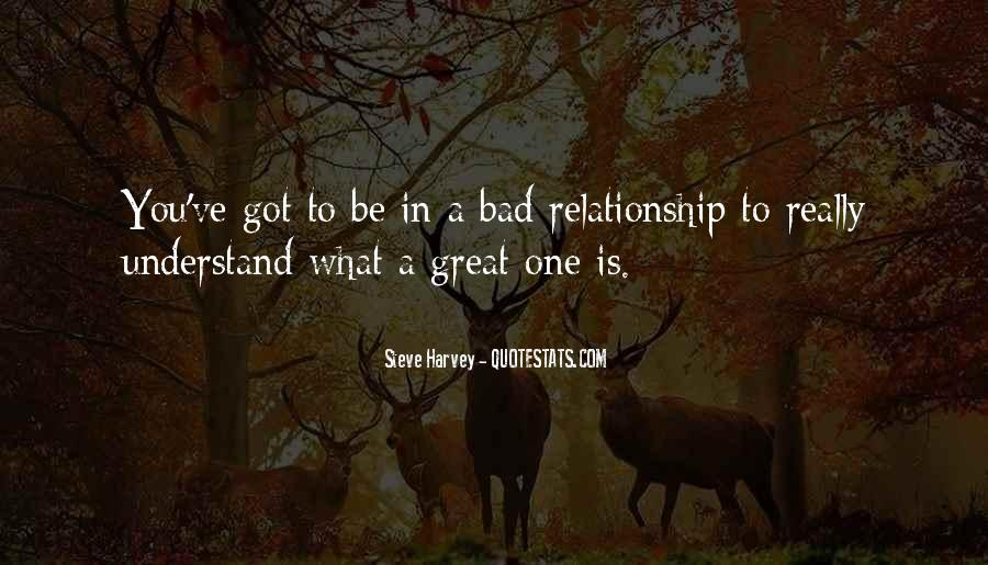 What Is A Great Relationship Quotes #839426