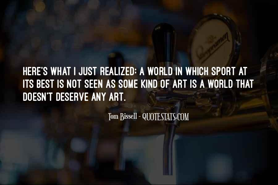 What Is Art Best Quotes #1192185