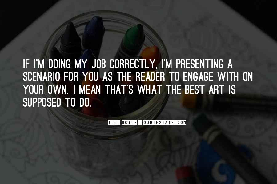 What Is Art Best Quotes #1752853