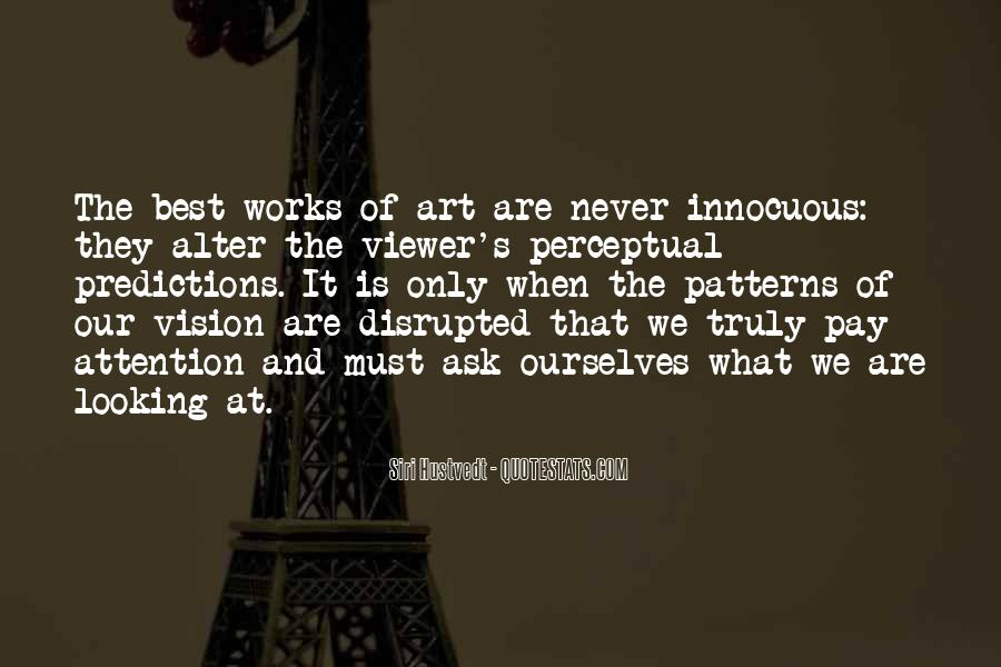 What Is Art Best Quotes #244999