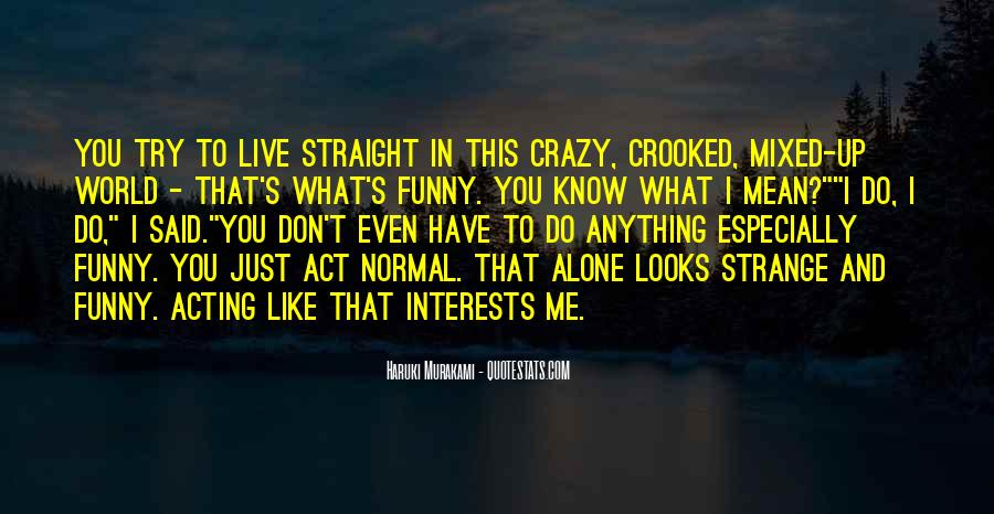 What Is Normal Funny Quotes #1074049