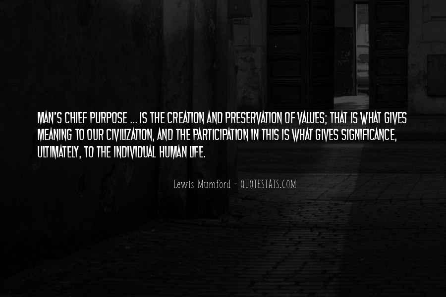What Is The Purpose Of Life Quotes #136080