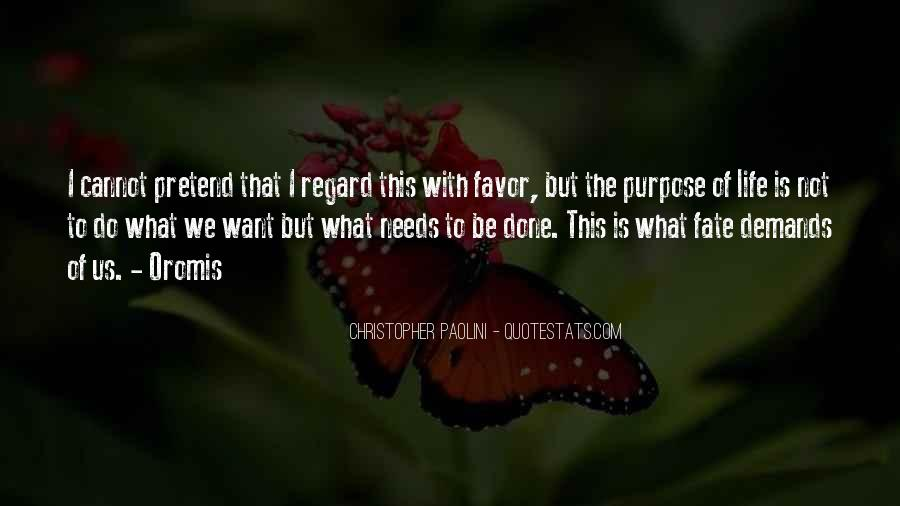 What Is The Purpose Of Life Quotes #188892