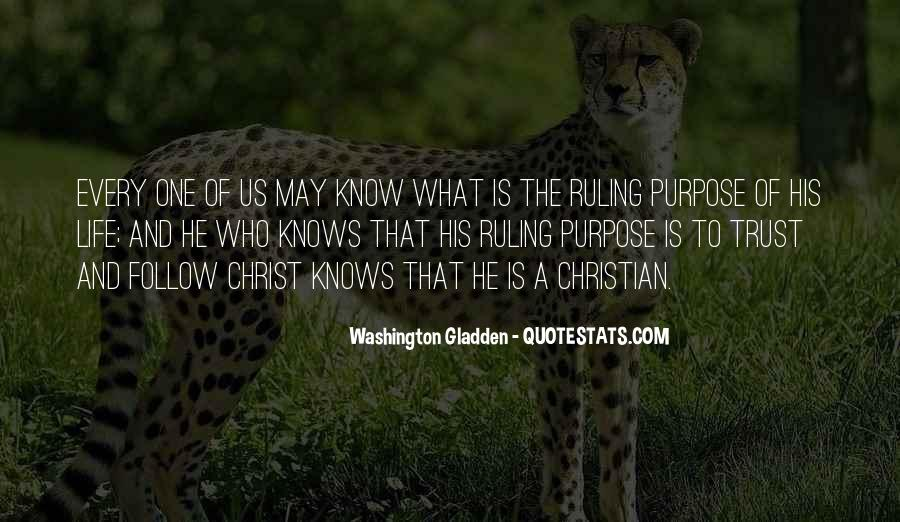 What Is The Purpose Of Life Quotes #295832
