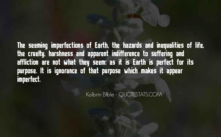 What Is The Purpose Of Life Quotes #307374