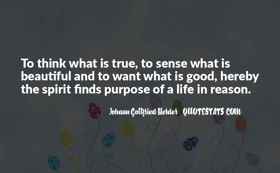 What Is The Purpose Of Life Quotes #517358