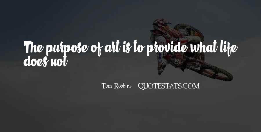 What Is The Purpose Of Life Quotes #61988