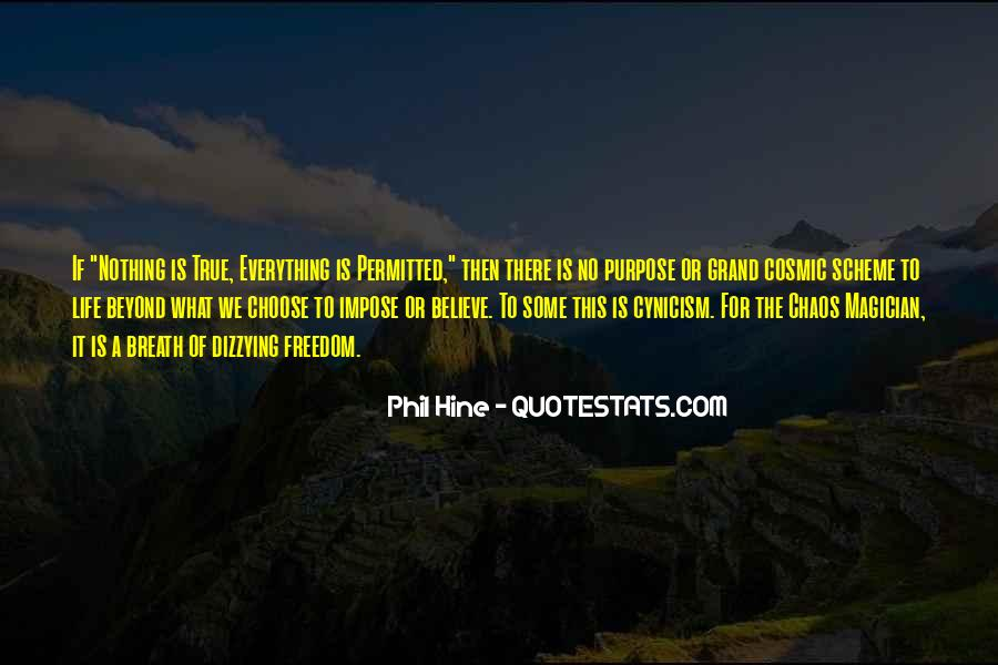 What Is The Purpose Of Life Quotes #644543