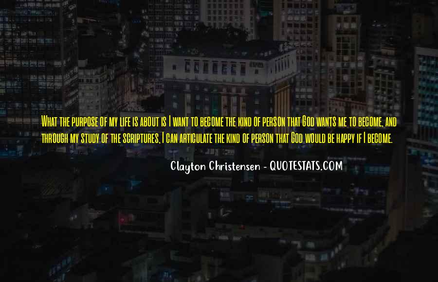 What Is The Purpose Of Life Quotes #77967