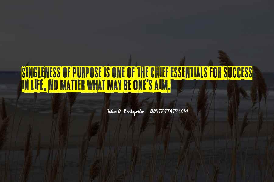 What Is The Purpose Of Life Quotes #864403