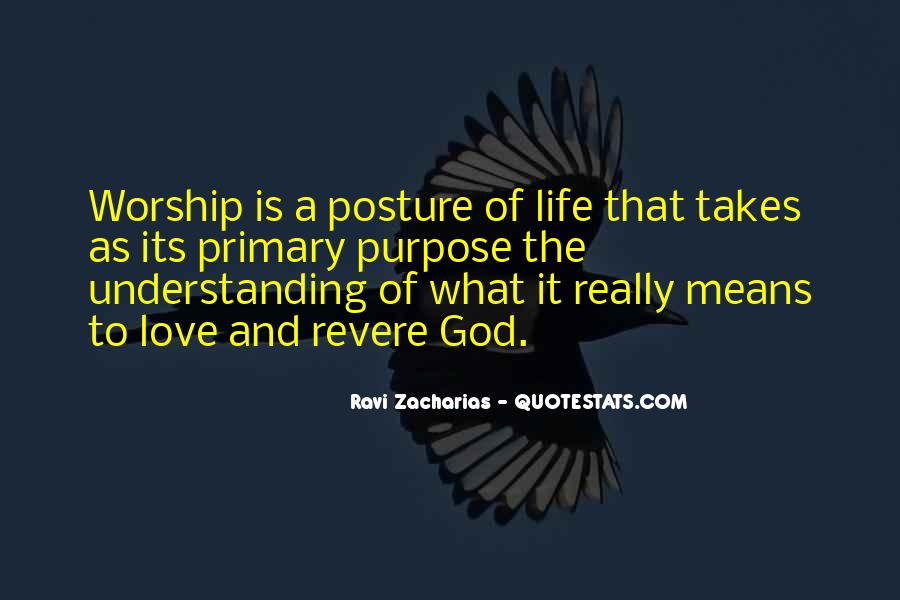 What Is The Purpose Of Life Quotes #945451
