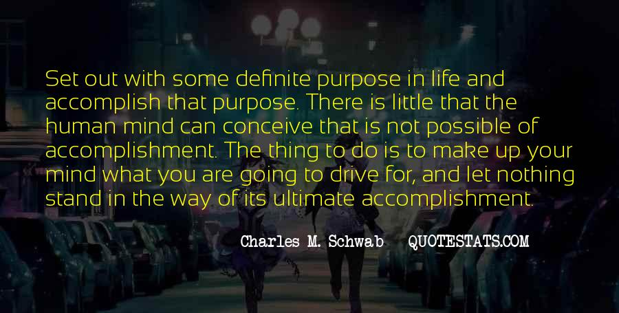 What Is The Purpose Of Life Quotes #949647