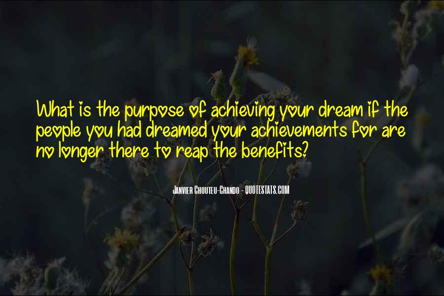 What Is The Purpose Of Life Quotes #971937