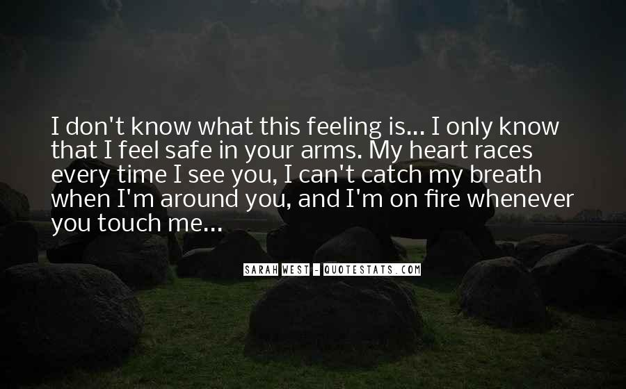 What Is This Feeling Quotes #425522
