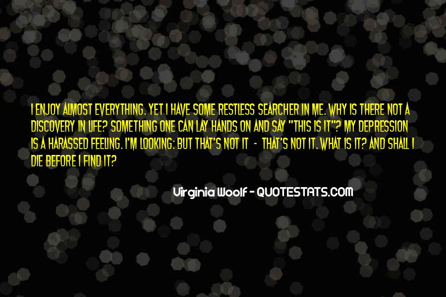 What Is This Feeling Quotes #943553