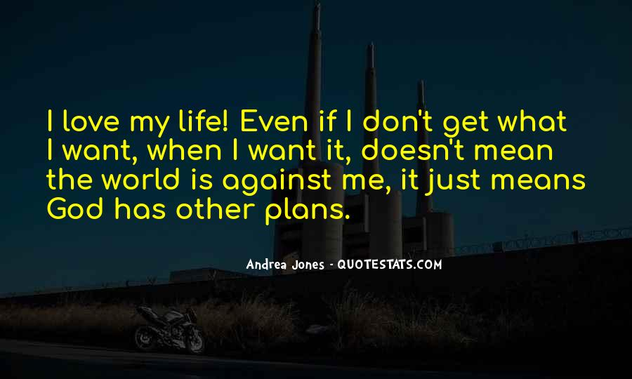 What Life Means Quotes #153698