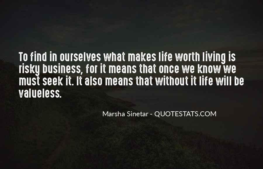 What Life Means Quotes #259373