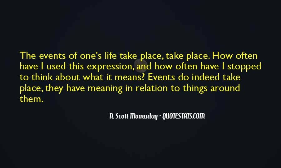 What Life Means Quotes #288478