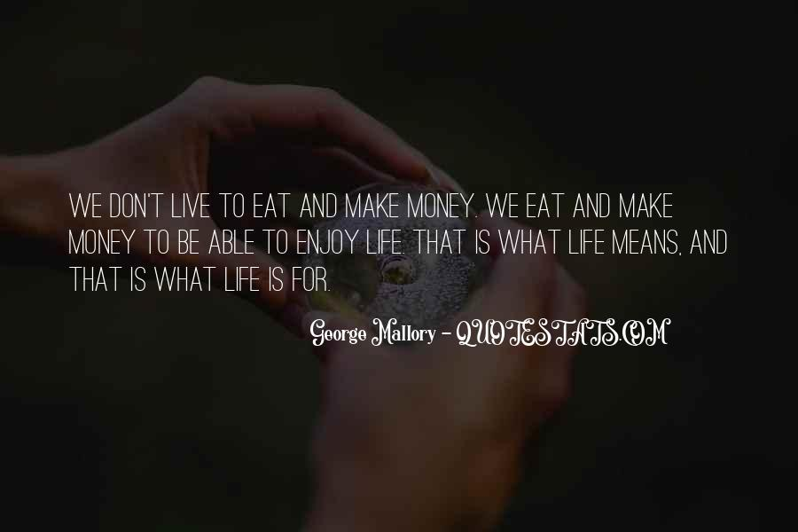 What Life Means Quotes #527263