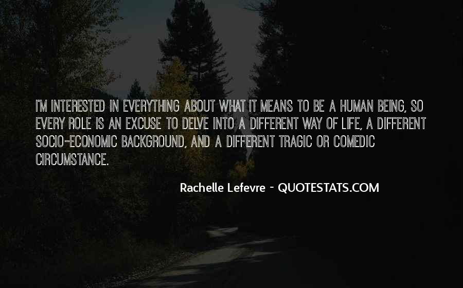 What Life Means Quotes #553285