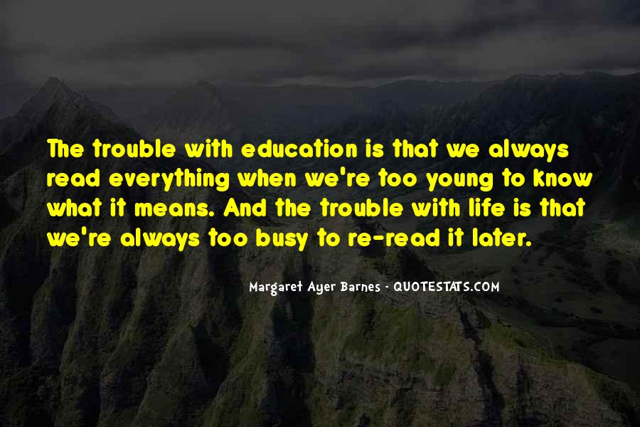 What Life Means Quotes #77870