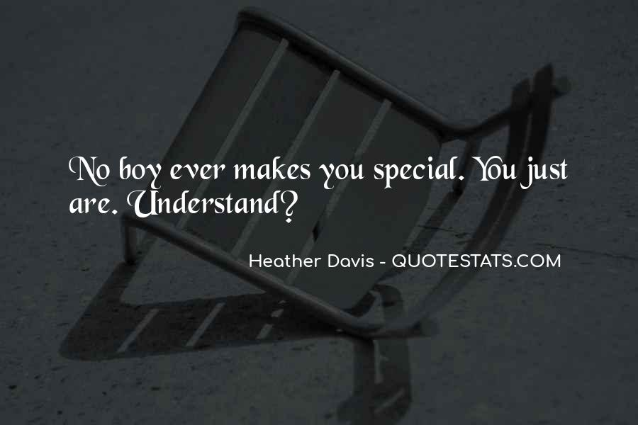 What Makes You Special To Me Quotes #94461