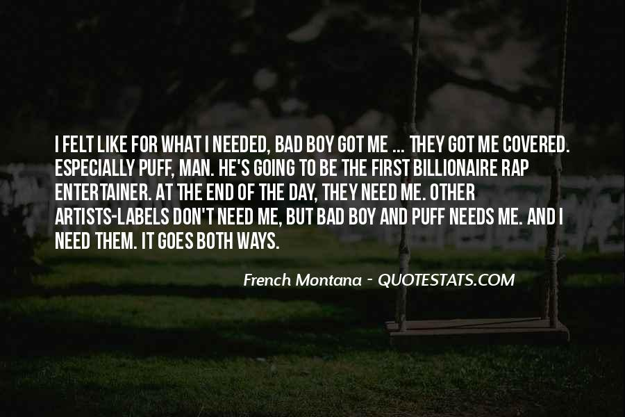 What Man Need Quotes #1072115
