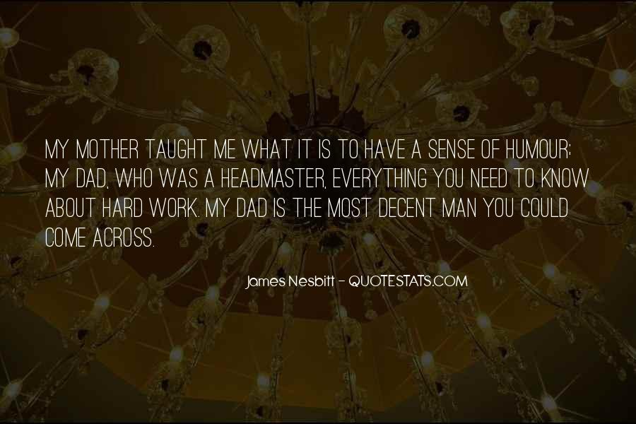What Man Need Quotes #109161