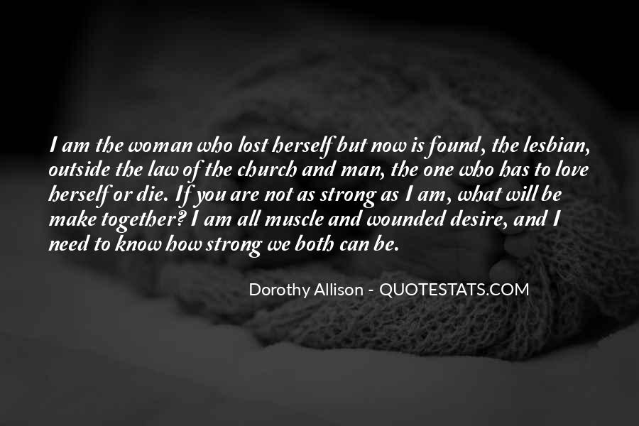 What Man Need Quotes #1124705