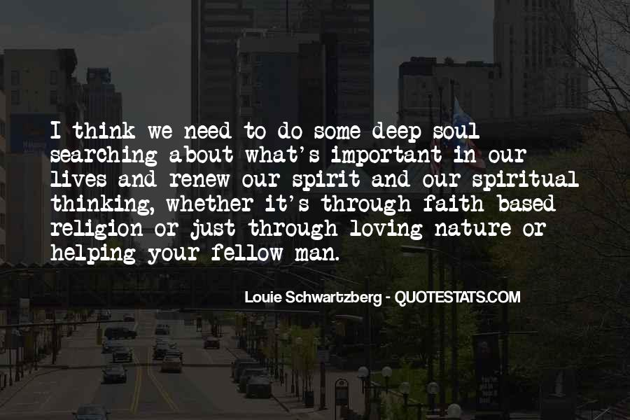 What Man Need Quotes #1177319