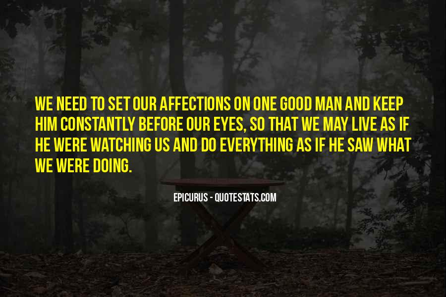 What Man Need Quotes #1204556