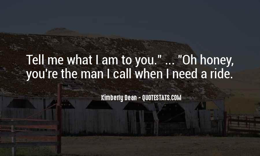 What Man Need Quotes #451569