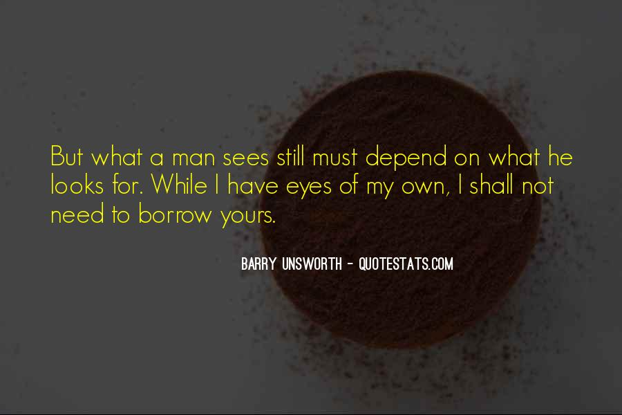 What Man Need Quotes #57652