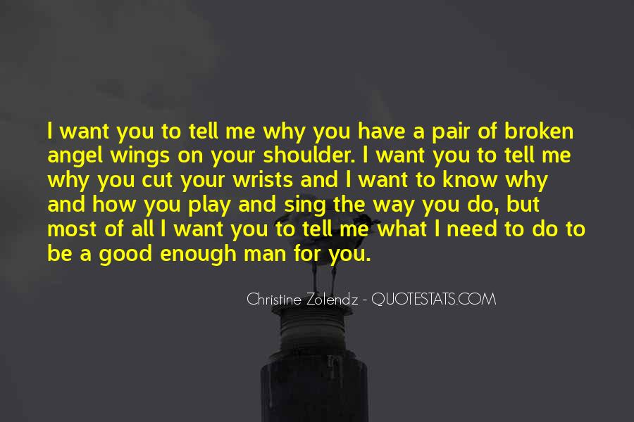 What Man Need Quotes #60452