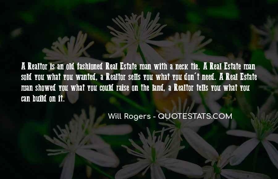 What Man Need Quotes #895051