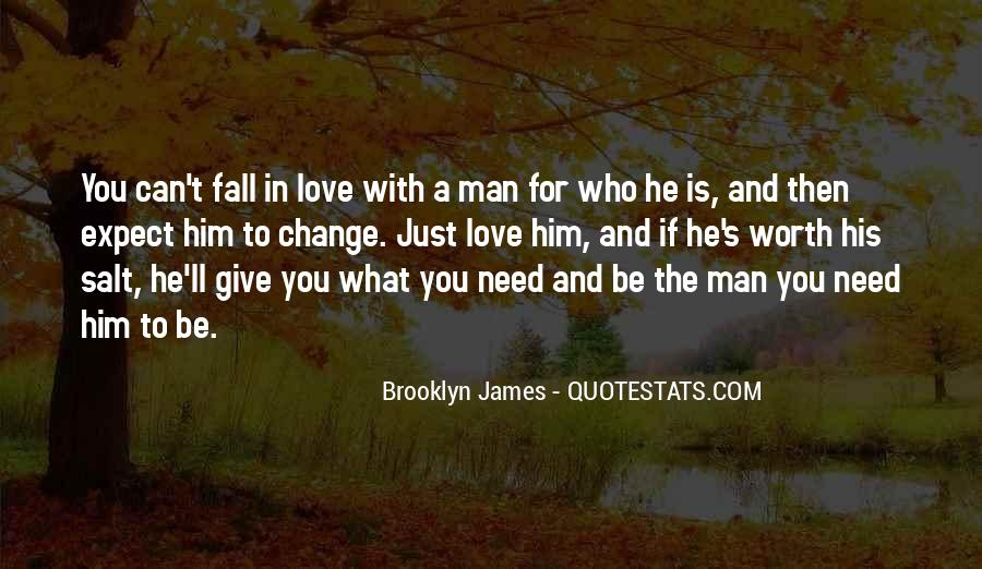 What Man Need Quotes #918249