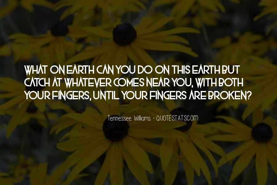 What On Earth Quotes #168025