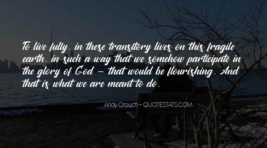 What On Earth Quotes #256475
