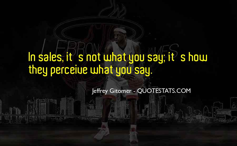 What Say You Quotes #11693
