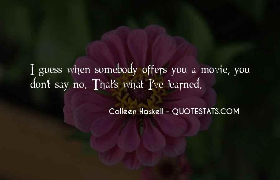 What Say You Quotes #14368