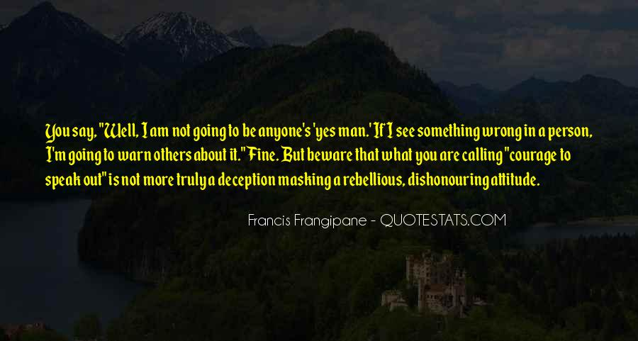 What Say You Quotes #17463