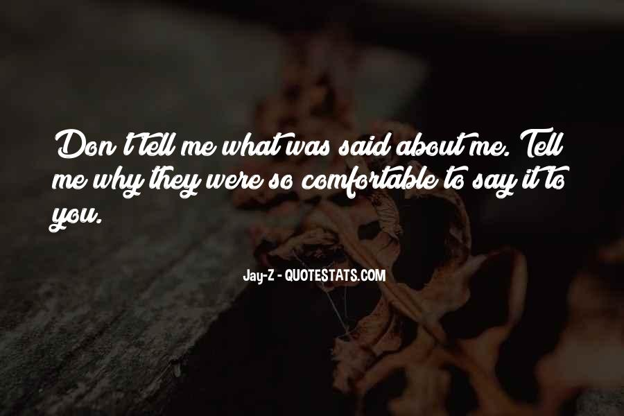 What Say You Quotes #22030