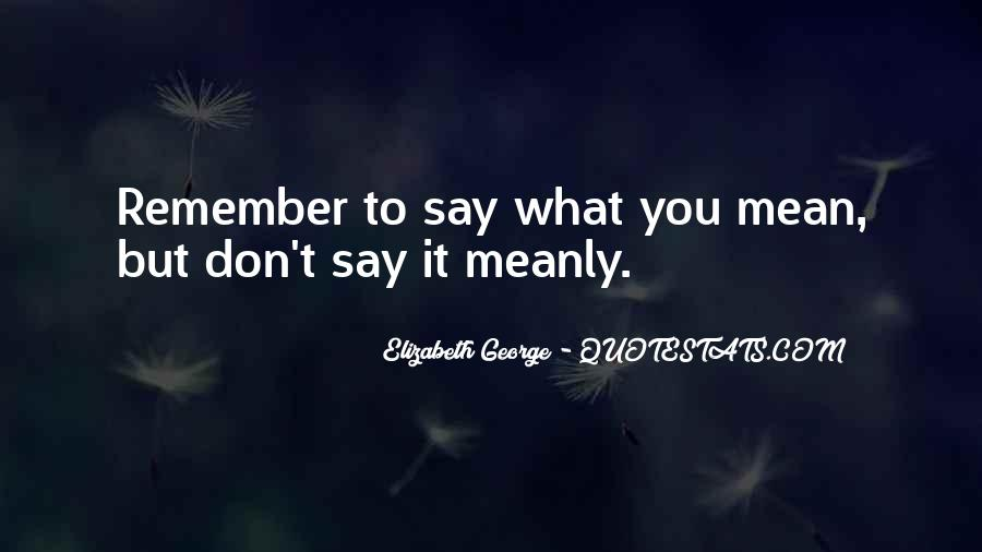 What Say You Quotes #31388