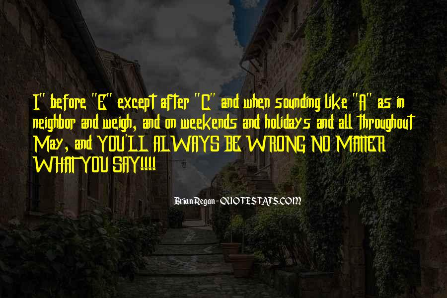 What Say You Quotes #33429