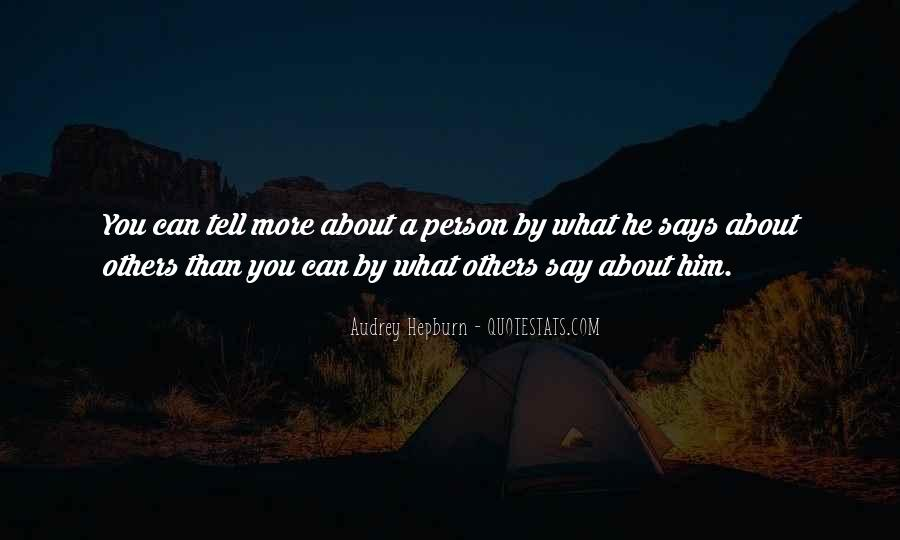 What Say You Quotes #8422