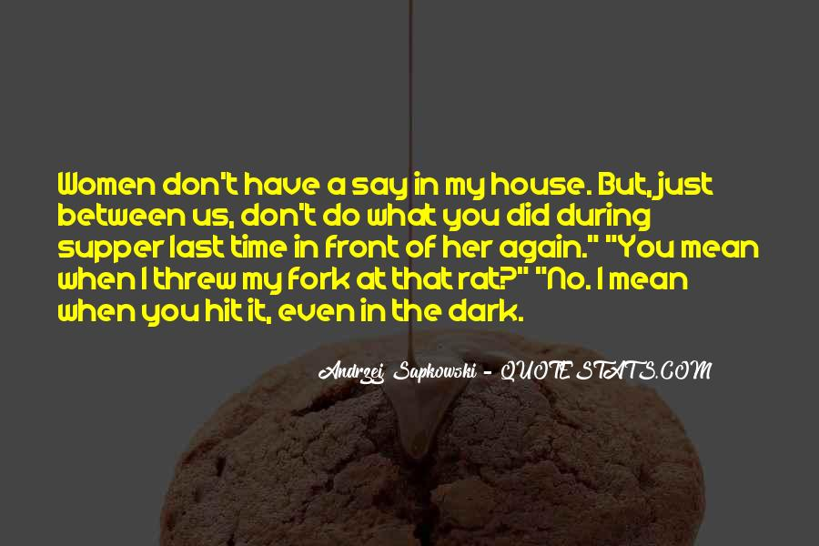 What Say You Quotes #9157