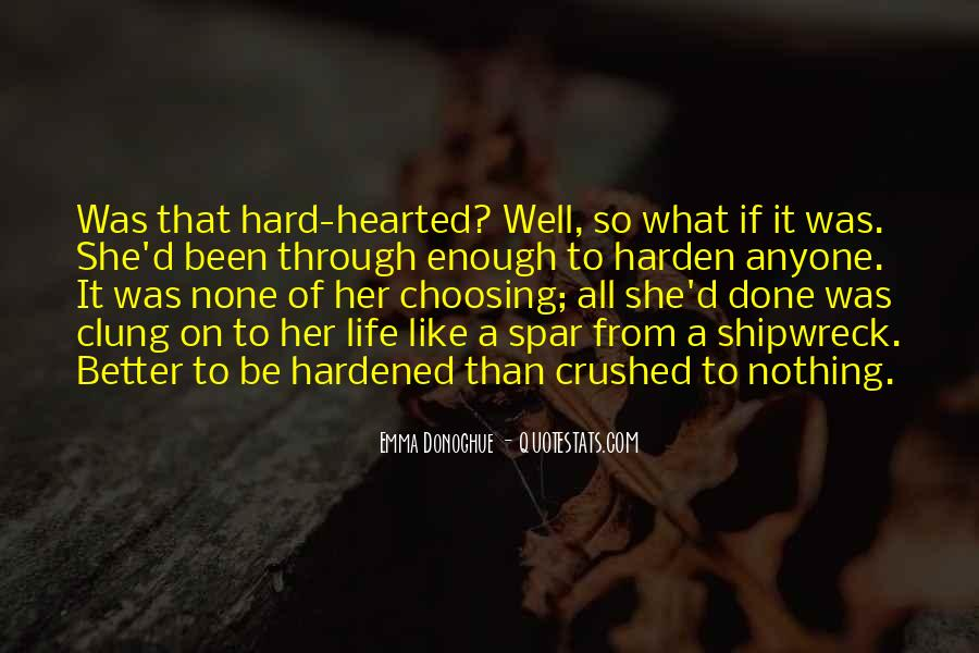 What She's Been Through Quotes #224266