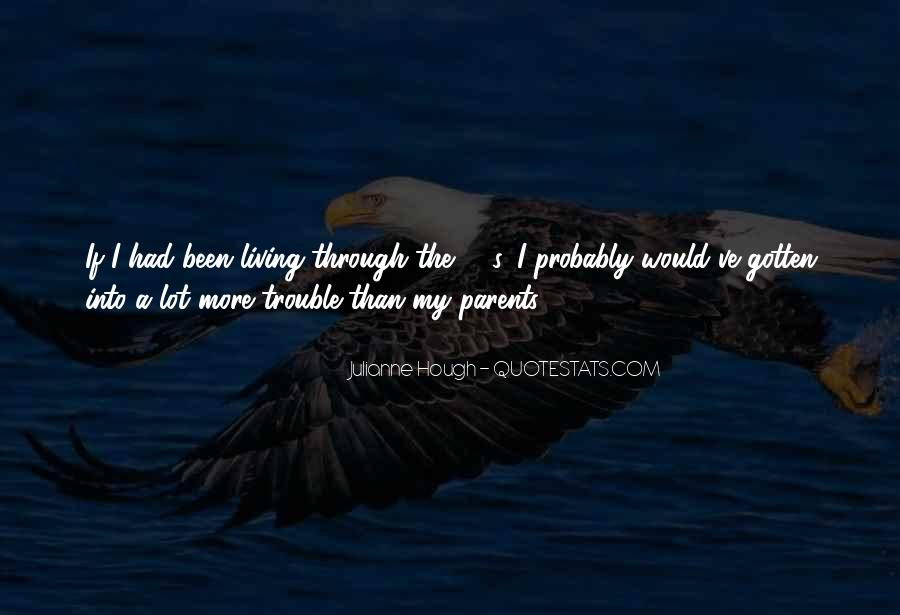 What She's Been Through Quotes #23061